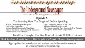 Underground Newspaper: Episode 6 - Deficit Spending / GunDebate Irrelevant