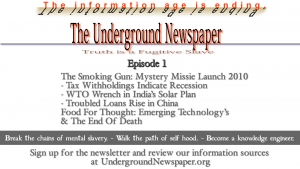Underground Newspaper: Episode 1 - Mystery Missile 2010 / The End Of Death